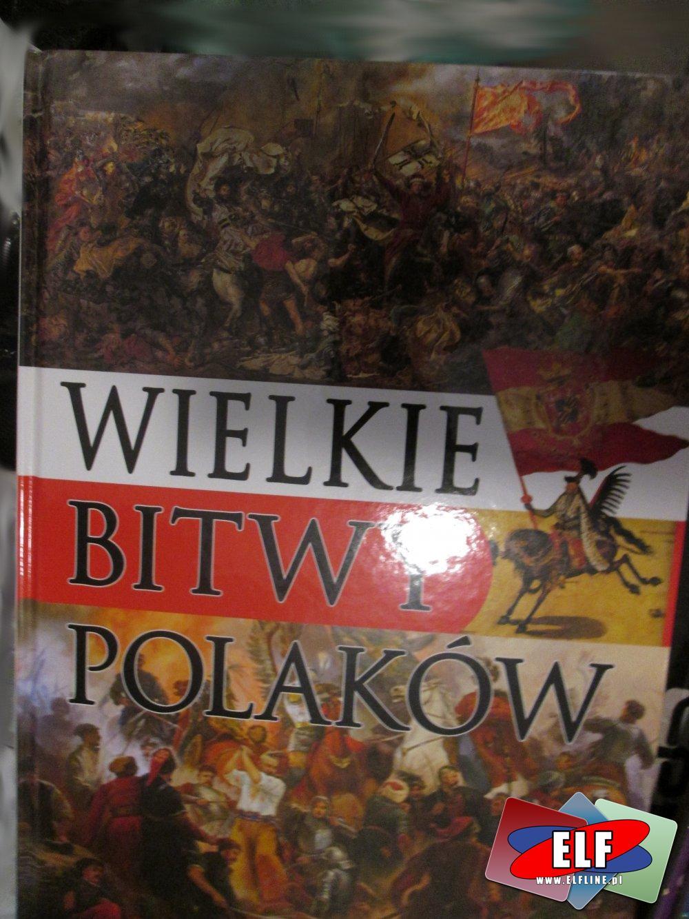 Książka, Wielkie Bitwy Polaków, Książki historyczne, Książka historyczna