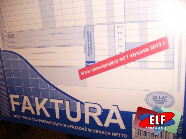 Nowe druki, druk, faktura, faktury obowiązujące od stycznia 2013