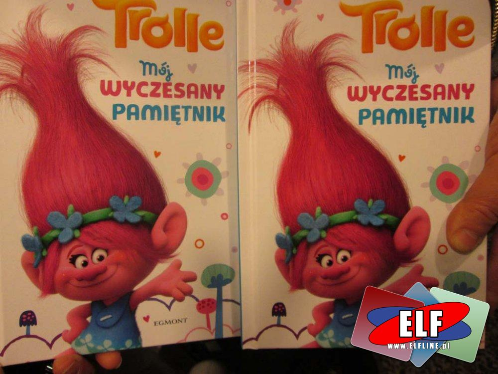 Trolle, trolls, mój wyczesany pamiętnik