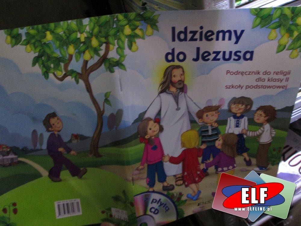 Książka, książki, Żyjemy w bożym świecie, Jezus jest z nami, Spotkania dzieci bożych, Idziemy do Jezusa, religijne, na religię i nie tylko
