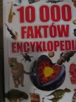 Książka, 10 000 Faktów, Encyklopedia, Książki Książka, 10 000 Faktów, Encyklopedia, Książki