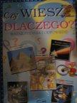 Książka, Czy wiesz Dlaczego? Ważne pytania i Odpowiedzi, Książki Książka, Czy wiesz Dlaczego? Ważne pytania i Odpowiedzi, Książki
