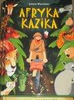 Afryka Kazika - Lektury szkolne - Lektura szkolna - Książka, Książki Afryka Kazika - Lektury szkolne - Lektura szkolna - Książka, Książki
