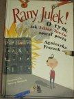 Rany Julek! O tym, jak Julian Tuwim został poetą - Lektury szkolne - Lektura szkolna - Książka,... Rany Julek! O tym, jak Julian Tuwim został poetą - Lektury szkolne - Lektura szkolna - Książka, Książki